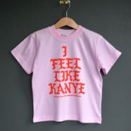 I Feel Like Kanye T-shirt (Pink)