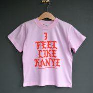I Feel Like Kanye T-shirt (Pink)