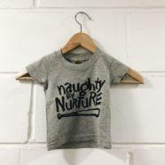 Naughty By Nurture Kid T-Shirt